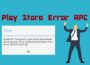 Google Play Store Error RPC