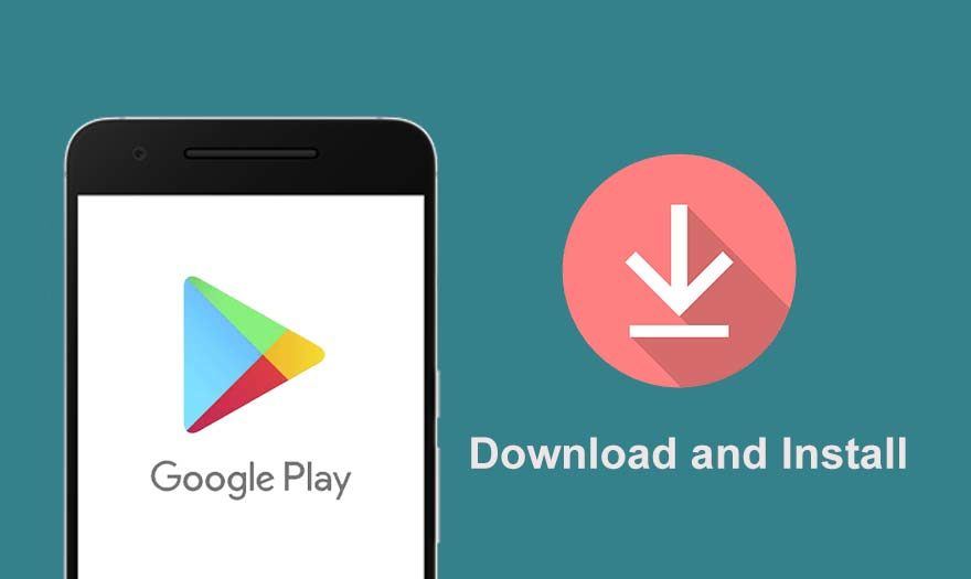 Download and Install Google Play Store application